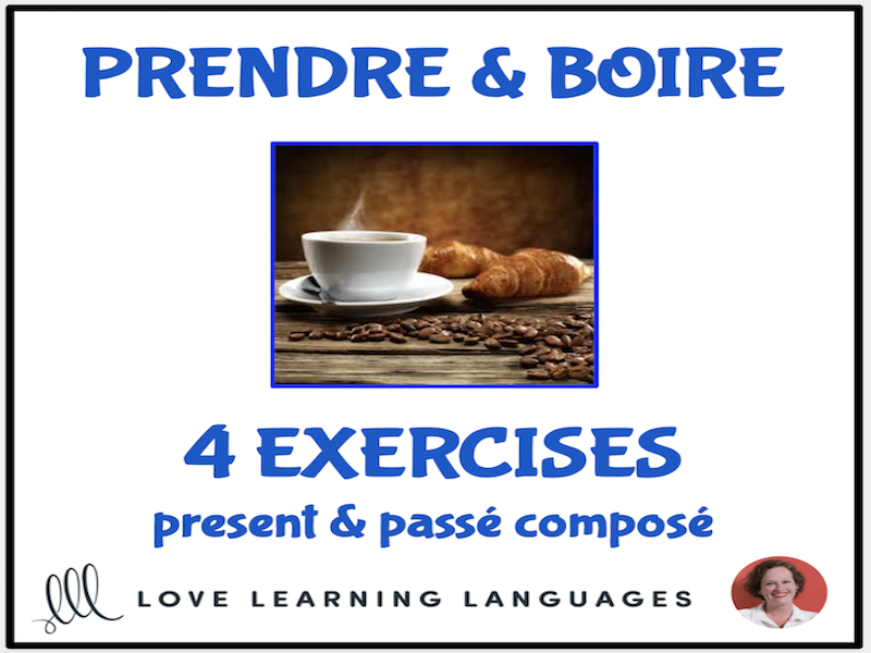 Prendre & Boire - Irregular French Verbs - Exercises