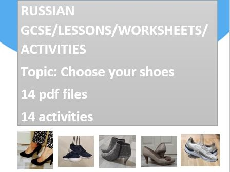 GCSE Russian practise/Topic: choose your shoes/Writing/Reading/Speaking