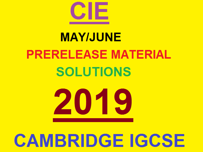 CIE Computer Science (0478/22) Pre-Release Material May/June 2019