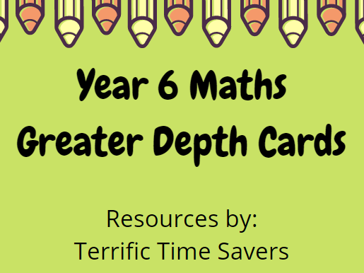 Year 6 Maths Greater Depth Cards