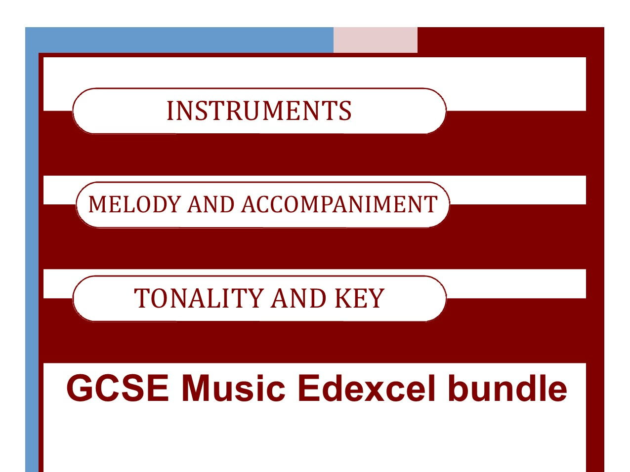 MUSIC EDEXCEL GCSE (9-1) Area of Study One BUNDLE Tonality and Key; Melody and Accompaniment; Instruments