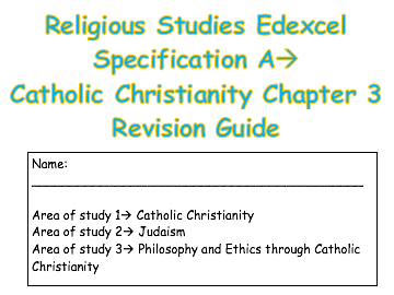 RS Catholic Christianity Edexcel Spec A Chapter 3