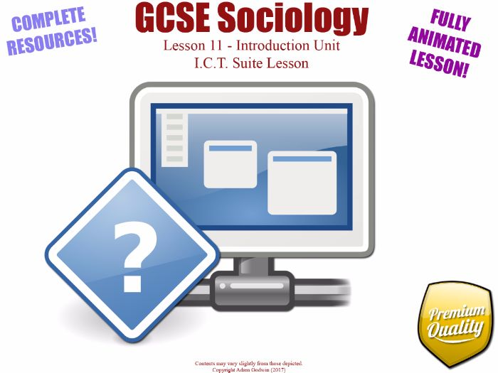 I.C.T. Suite Lesson - Introduction Unit L11/12 - GCSE Sociology