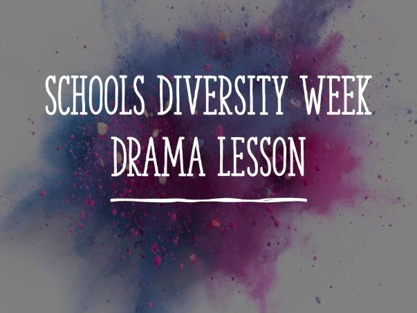School Diversity Week Drama Lesson
