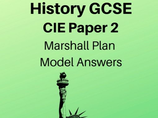 A* Marshall Plan Model Answers: GCSE History Revision Pack