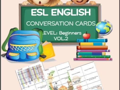 ESL ENGLISH Conversation Cards LEVEL: Beginners VOL 2