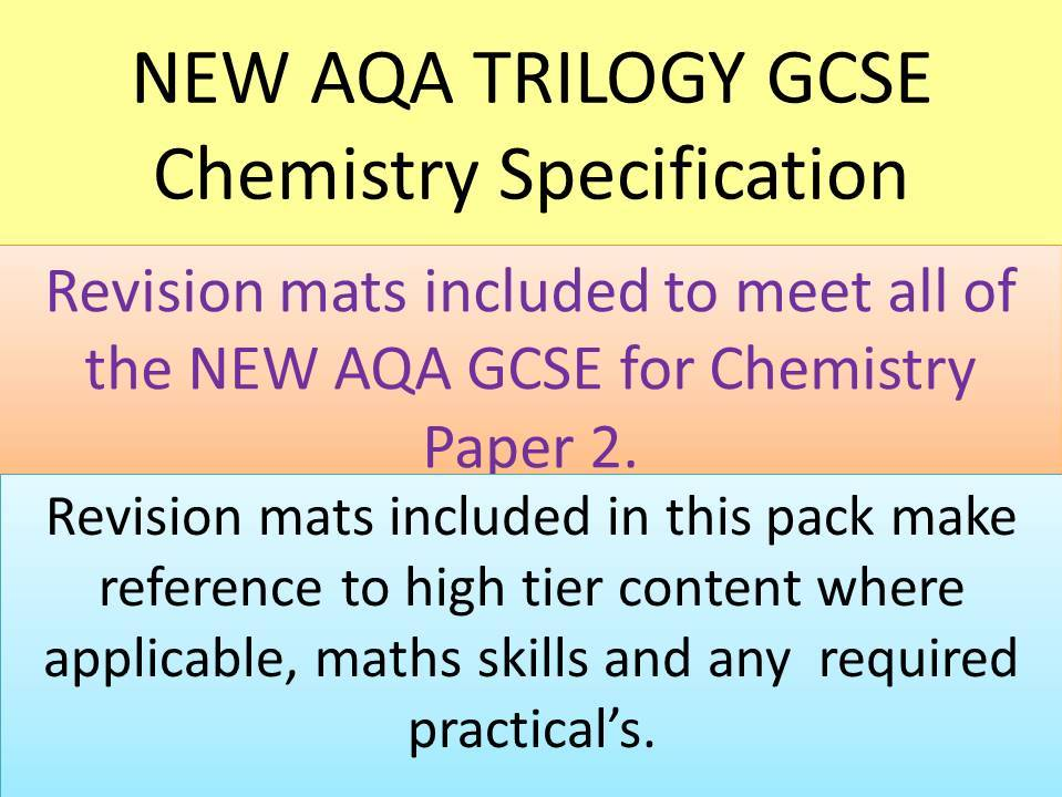 NEW AQA 2016 GCSE Trilogy Chemistry  revision mats part 2