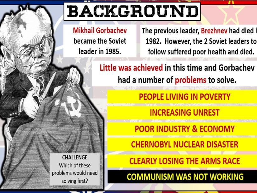 GCSE History Edexcel Cold War and S.Power Relations: Gorbachev's policies L.17
