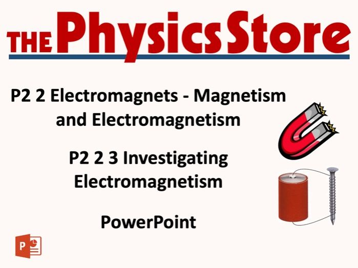 KS3 Physics AQA P2 2 3 Investigating Electromagnetism