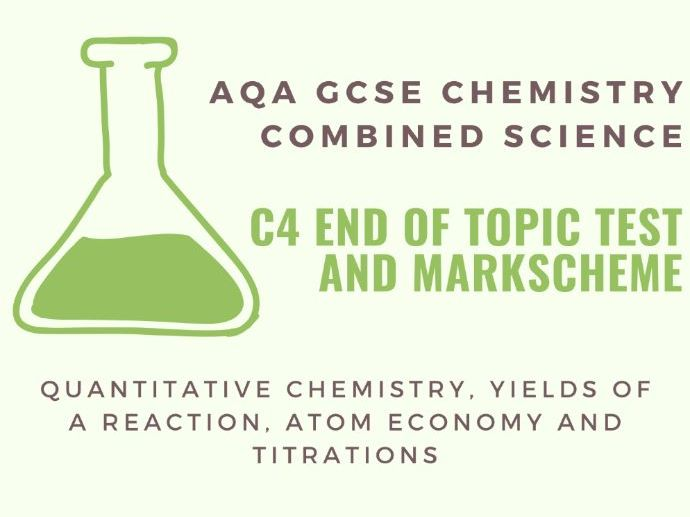 AQA GCSE Chemistry C4 End of Topic Test