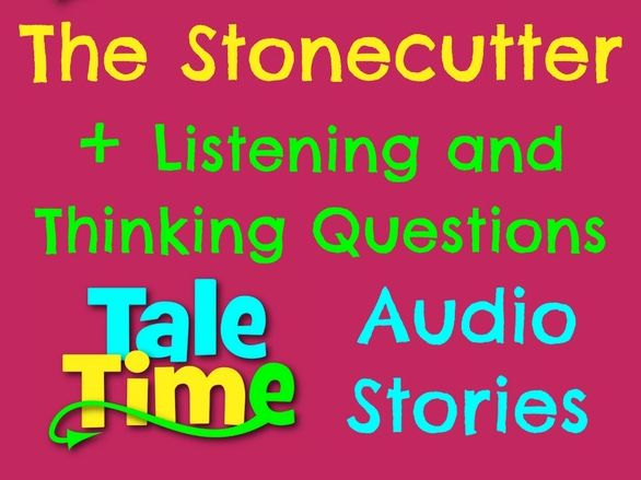 Listening Story + Questions: The Stonecutter (Japanese Folktale)