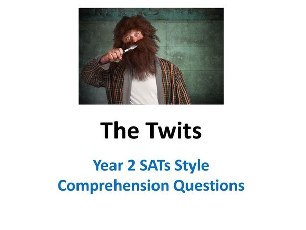 The Twits SATs Style Comprehension Questions