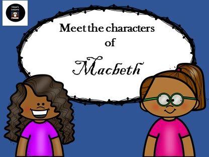 Macbeth - Meet the characters