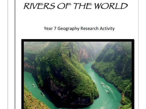 Rivers of the World Research Activity - Year 7 Geography