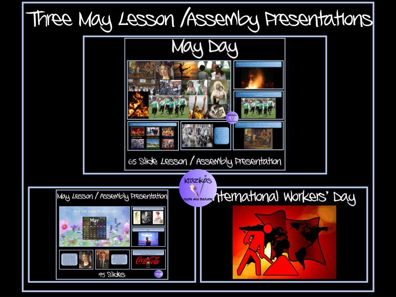 May Themed Assemblies Bundle - May Day, Month of May, International Workers' Day (Labour/Labor Day)
