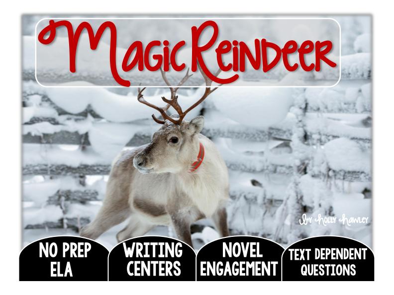 Magic Reindeer Text Dependent Questions