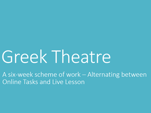 Drama Home Learning - Greek Theatre