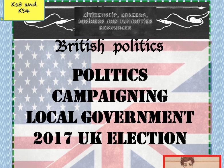 Citizenship: Politics, Campaigns, Government, 2017 election Lessons