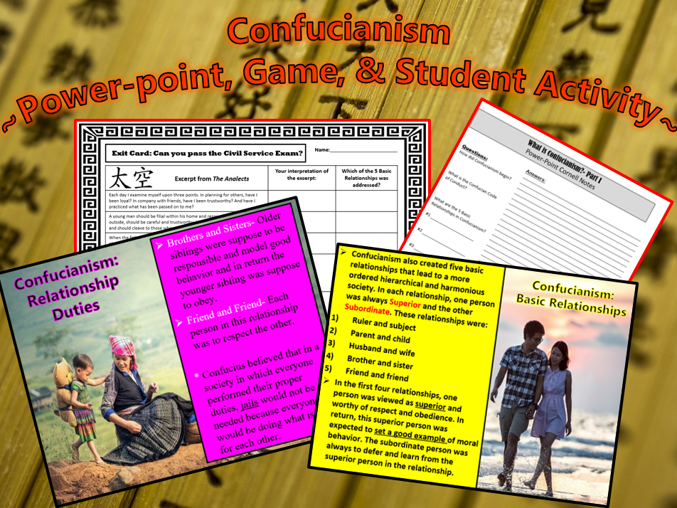 Confucianism: ~Power-point, Game & Student Activity~