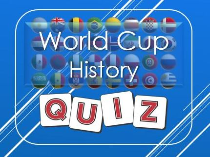 World Cup: History Quiz
