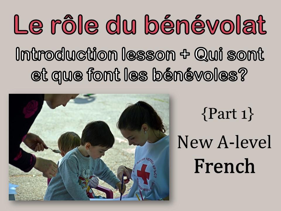 {NEW French A-level} Theme 3 - Le rôle du bénévolat introduction lesson + lesson 1&2 {EDITABLE}