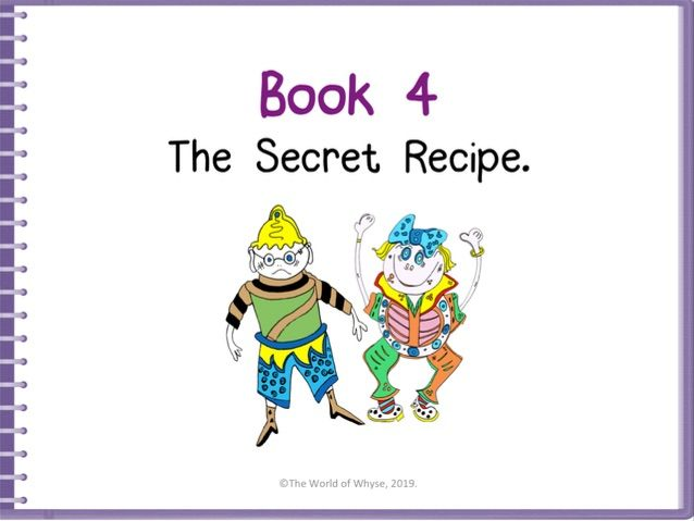 Growth Mindset - Book 4 – The Secret Recipe by The World Of Whyse.