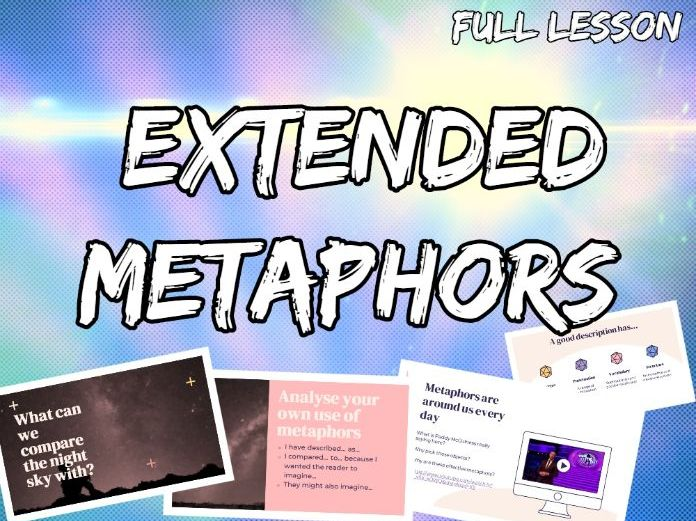 Extended Metaphors - Improve Descriptive Writing in 1 Lesson!