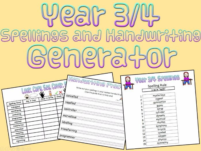 Year 3 and 4: Spellings and Handwriting Generator