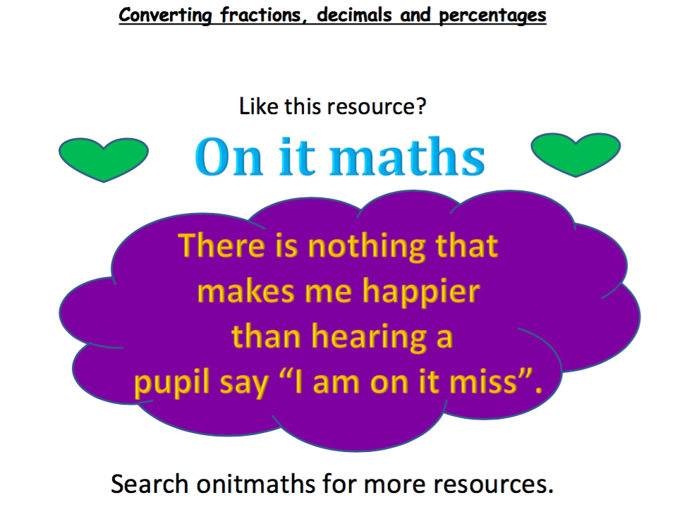A mix of Fractions, Decimals and Percentages