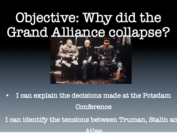 Why did the Grand Alliance Collapse? A Level Whole lesson with resources