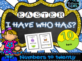 I Have Who Has Game - Numbers to 20 - Easter Theme