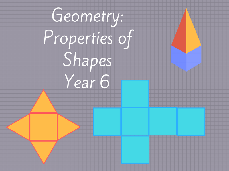 Year 6 Properties of Shapes Lesson Plan and Worksheets