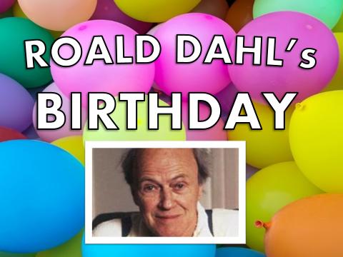 Roald Dahl's Birthday 2017 Assembly  – Week, Day, Presentation, Lesson, Activity, Quiz