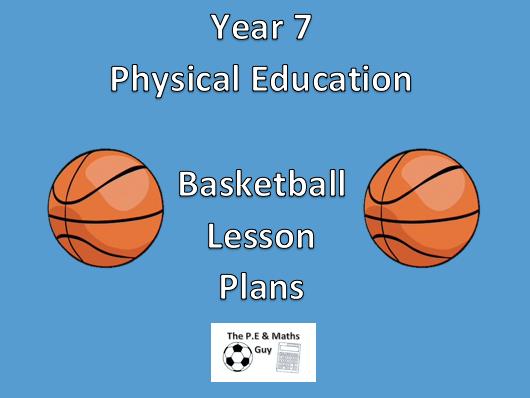 P.E Lesson Plan - Year 7 Basketball - Lesson 6 (Lay Ups)