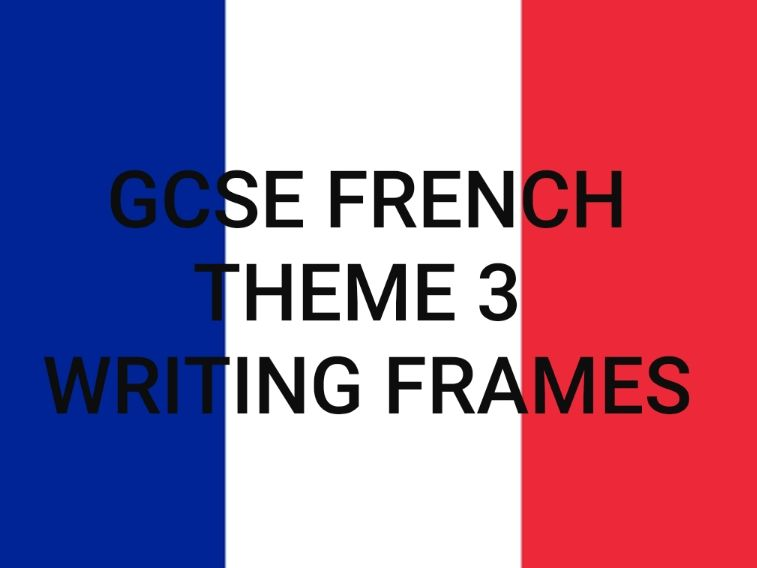 THEME 3 Writing Frames