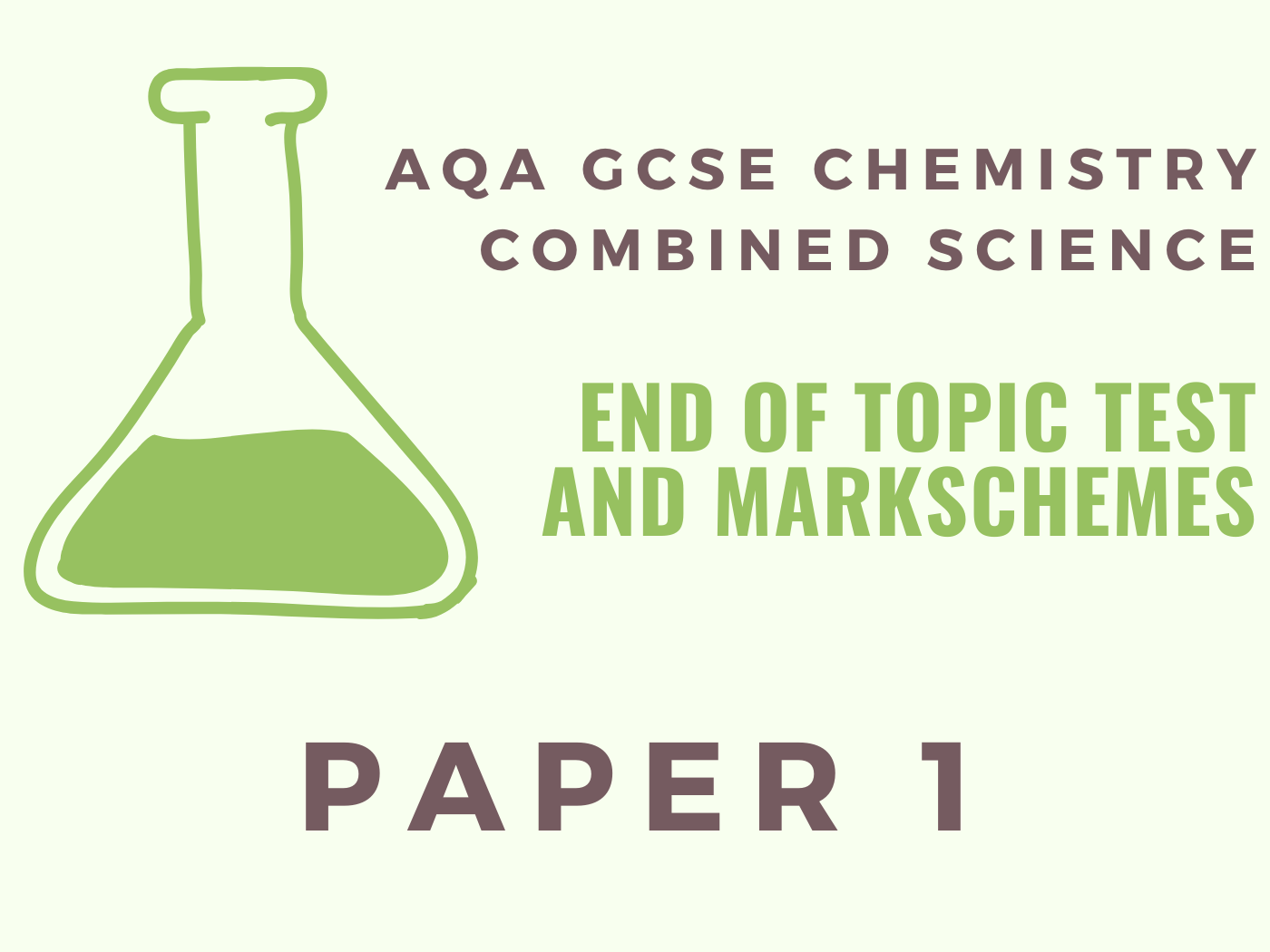 AQA GCSE Chemistry Paper 1 End of Topic Tests
