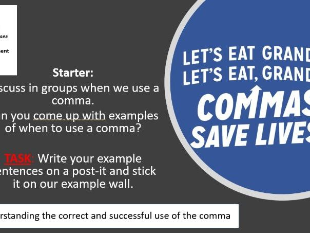 Punctuation Comma lesson KS3 - group work and student-lead