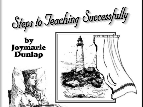 """""""Steps to Teaching Successfully"""" - Help for Homeschooling Parents"""