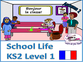 Primary French & Numeracy WHOLE UNIT: KS2 Level 1 School Life (Autumn 2)
