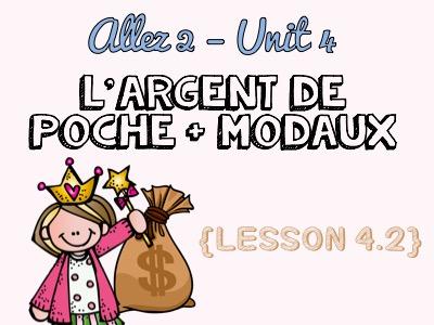 Allez 2 - Unit 4.2 - les ados et l'argent - chores - numbers - money - modal verbs - KS3 French