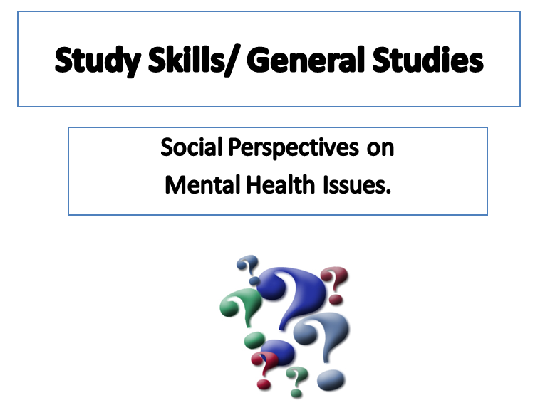 Social Perspectives on Mental Health in Society - General Studies Lesson