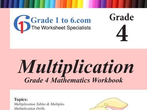 Multiplication Grade 4 Maths Workbook from www.Grade1to6.com Books