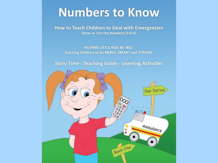 Numbers to Know - (AUS) - How to Teach Children to Deal with Emergencies - Refers to '000'