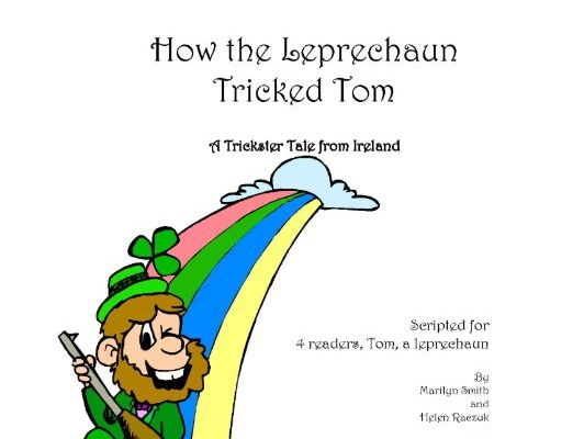 Readers Theatre: How the Leprechaun Tricked Tom