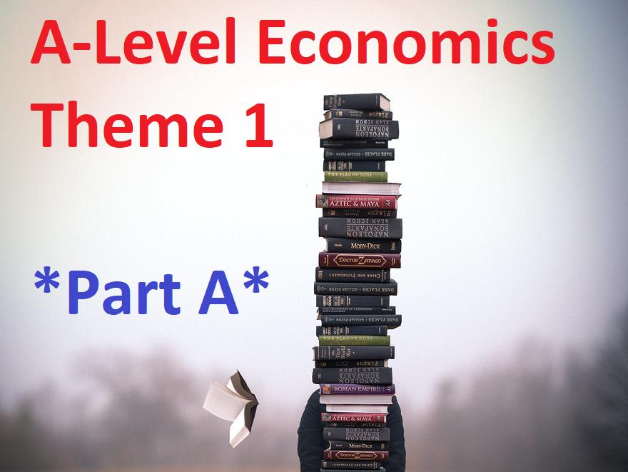 Edexcel  Economics A - Theme 1 - *PART A*
