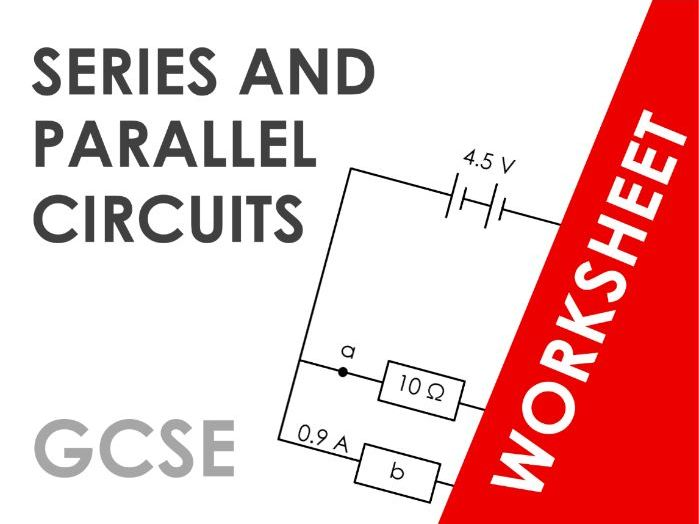 Series and Parallel Circuits - Worksheet