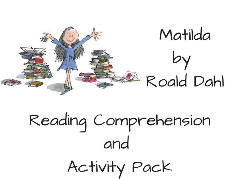 Matilda By Roald Dahl Comprehension And Activity Pack By