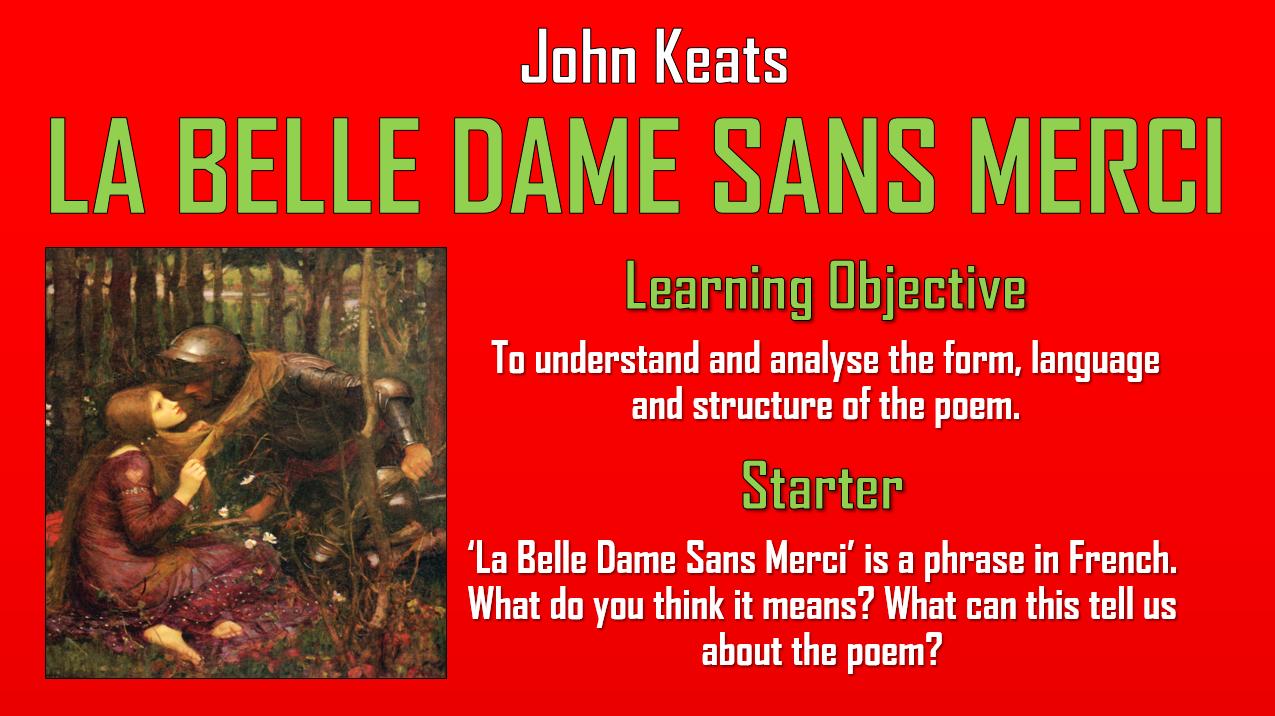 La Belle Dame Sans Merci John Keats Double Lesson