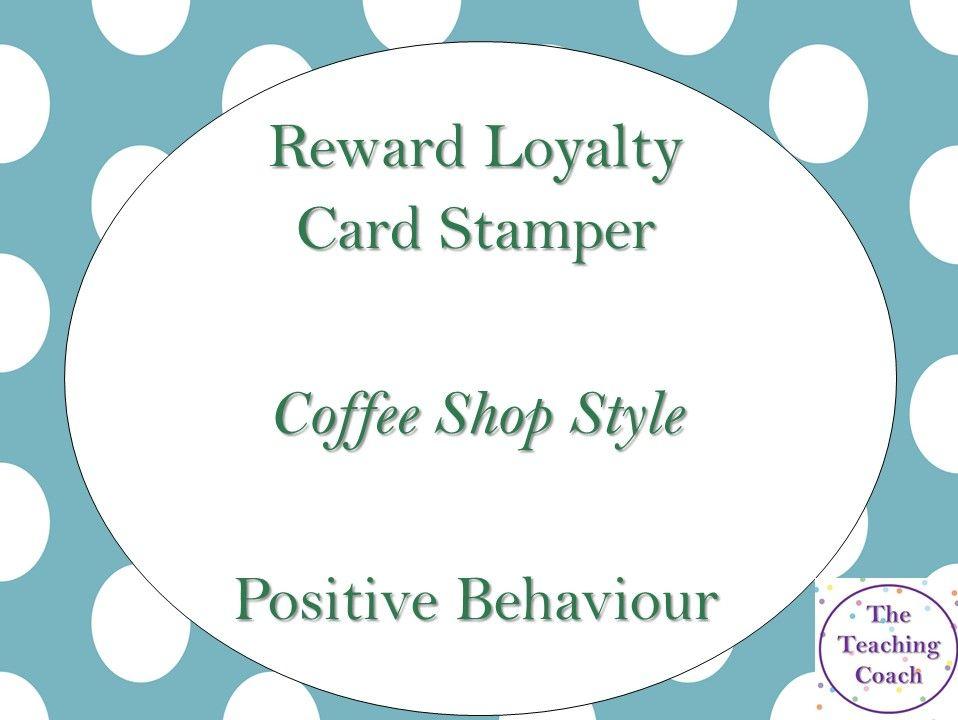 Reward Loyalty Card Stamper - Positive Behaviour