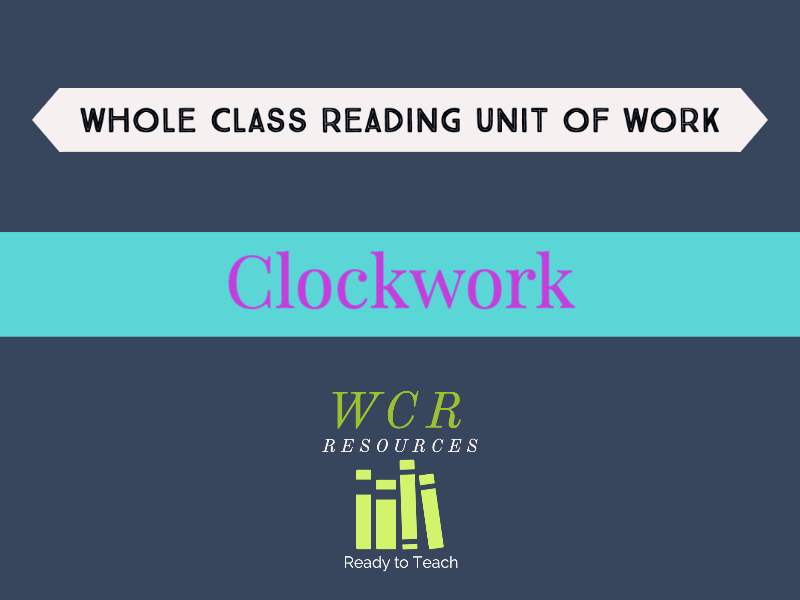 Clockwork - 9 Whole Class Reading Lessons